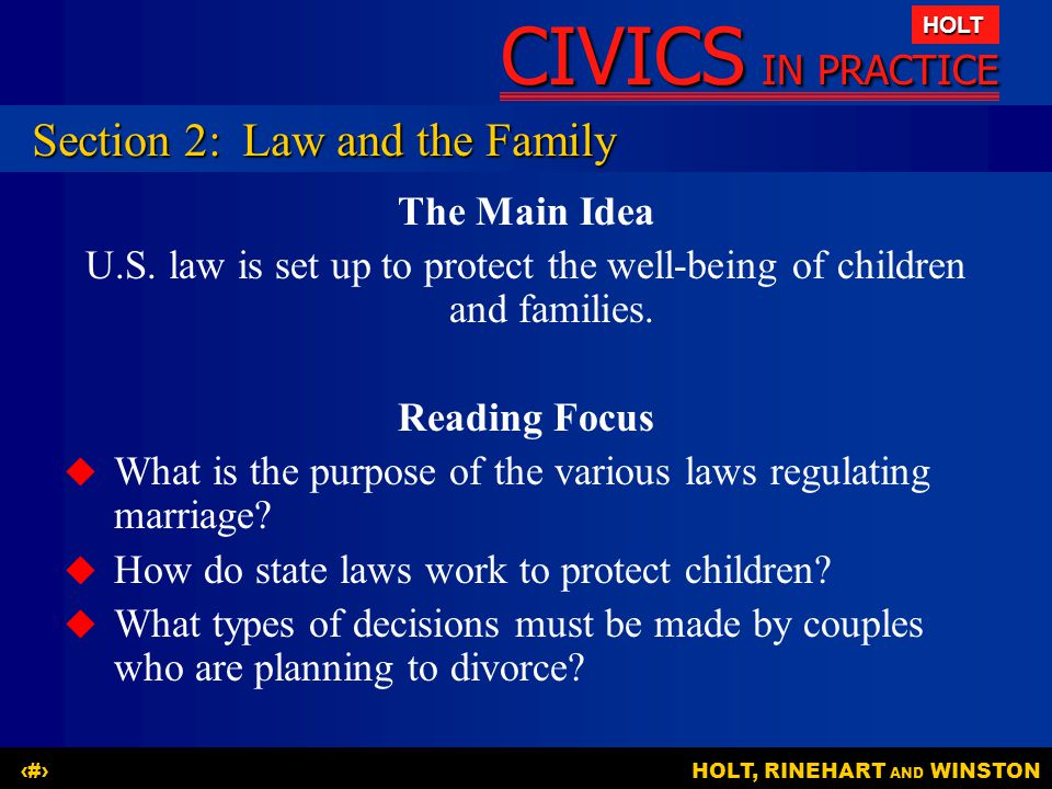 U.S. law is set up to protect the well-being of children and families.