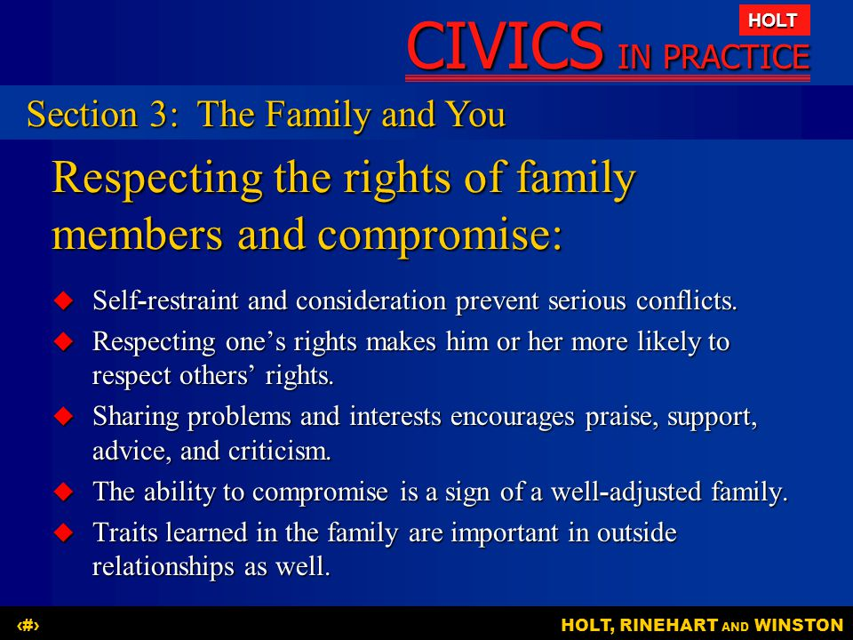 Respecting the rights of family members and compromise: