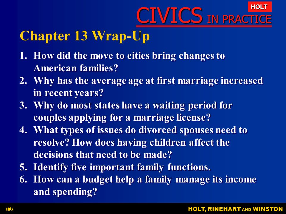 Chapter 13 Wrap-Up 1. How did the move to cities bring changes to American families