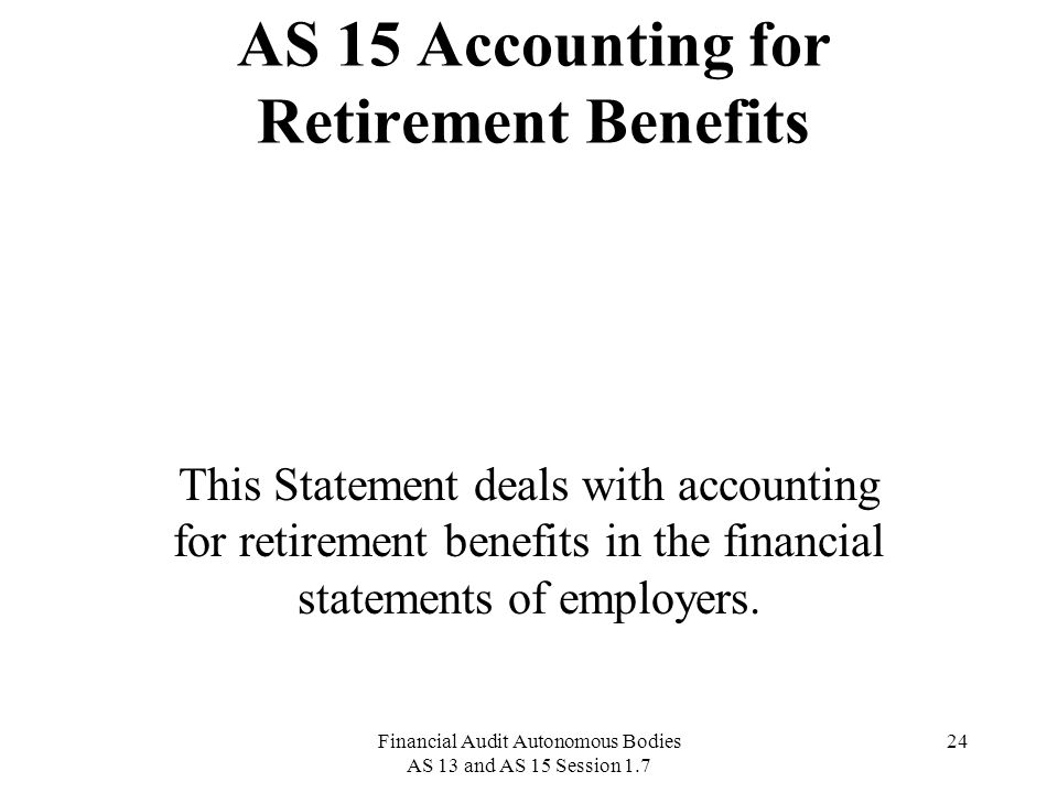 AS 15 Accounting for Retirement Benefits