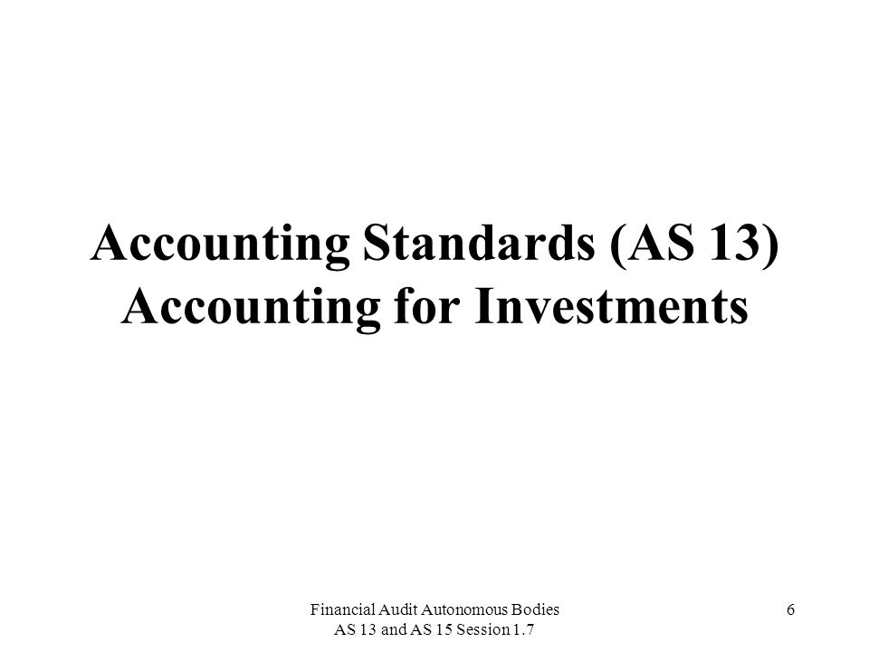 Accounting Standards (AS 13) Accounting for Investments