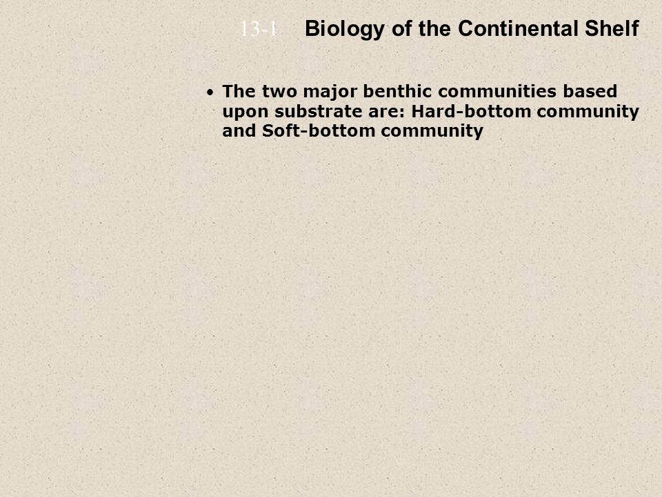 Biology of the Continental Shelf
