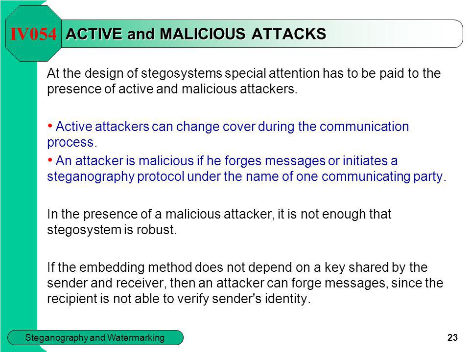 ACTIVE and MALICIOUS ATTACKS