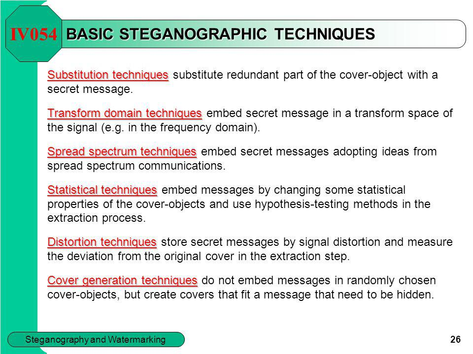BASIC STEGANOGRAPHIC TECHNIQUES