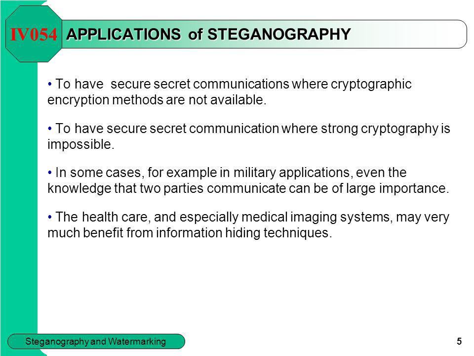 APPLICATIONS of STEGANOGRAPHY
