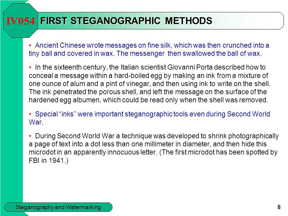 FIRST STEGANOGRAPHIC METHODS