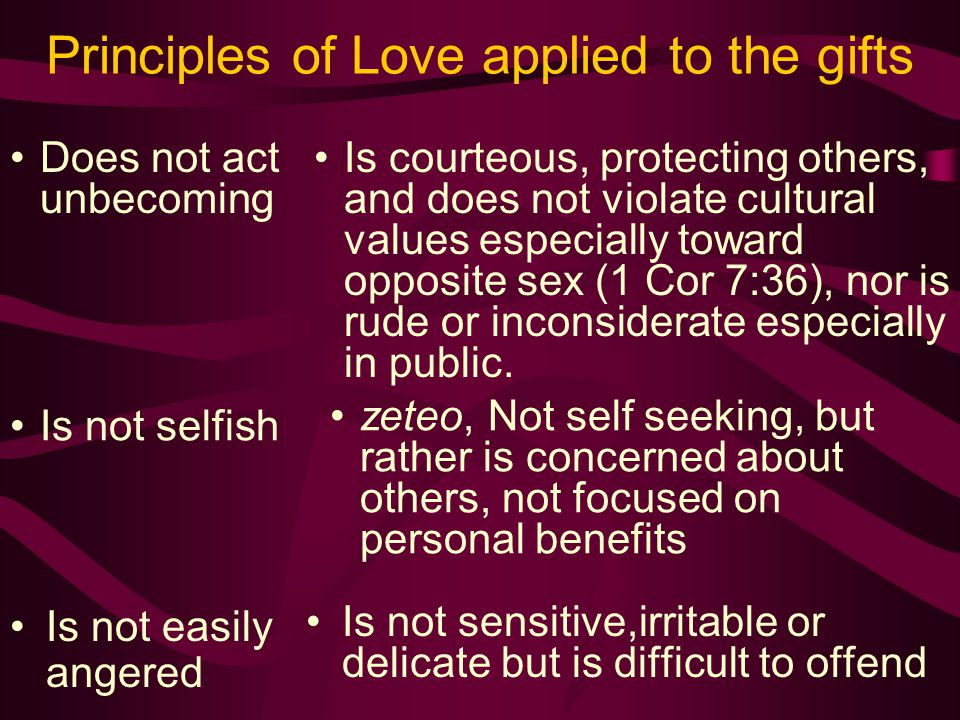 Principles of Love applied to the gifts