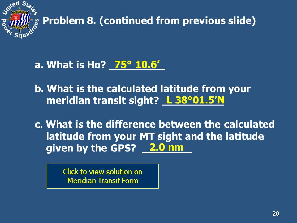 Click to view solution on Meridian Transit Form