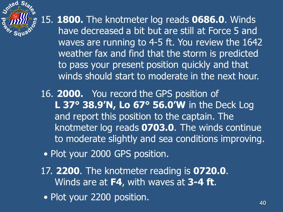 15. 1800. The knotmeter log reads 0686