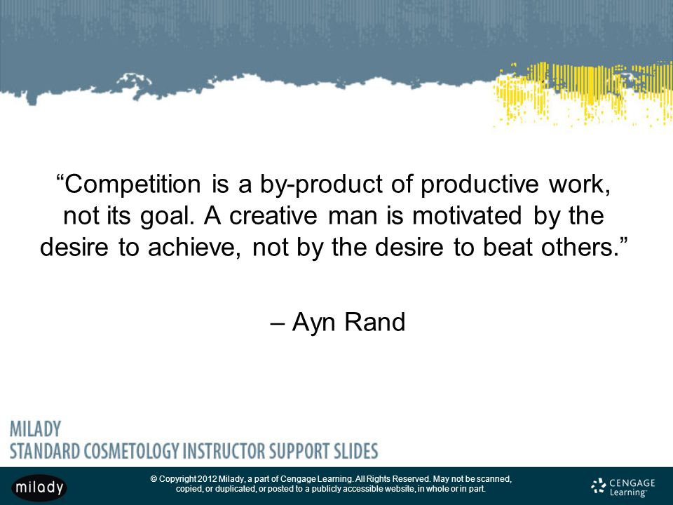 Competition is a by-product of productive work, not its goal