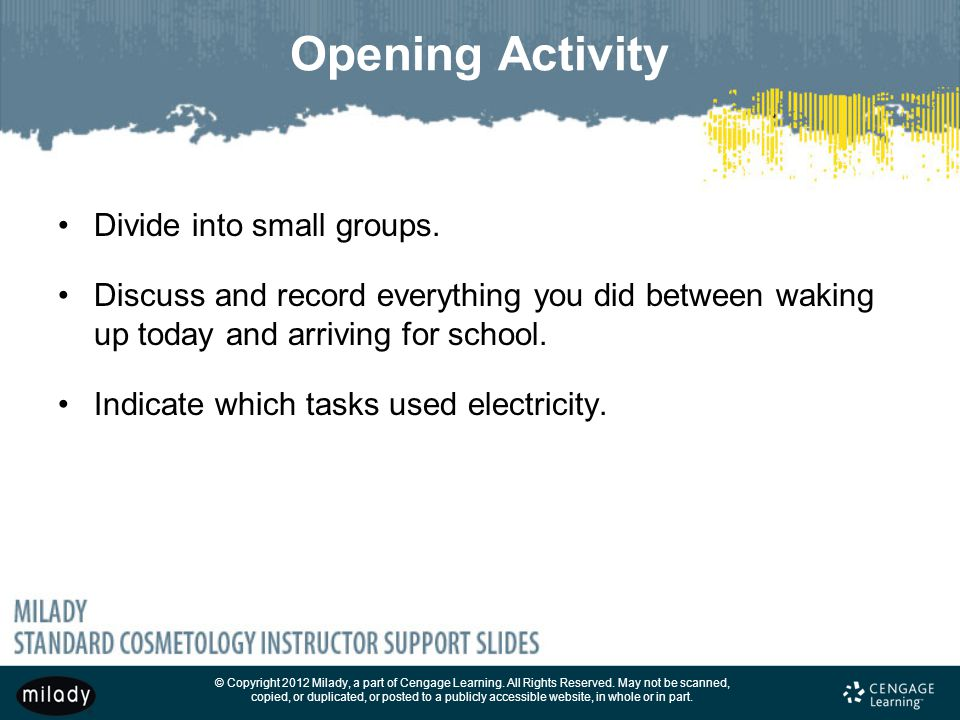 Opening Activity Divide into small groups.