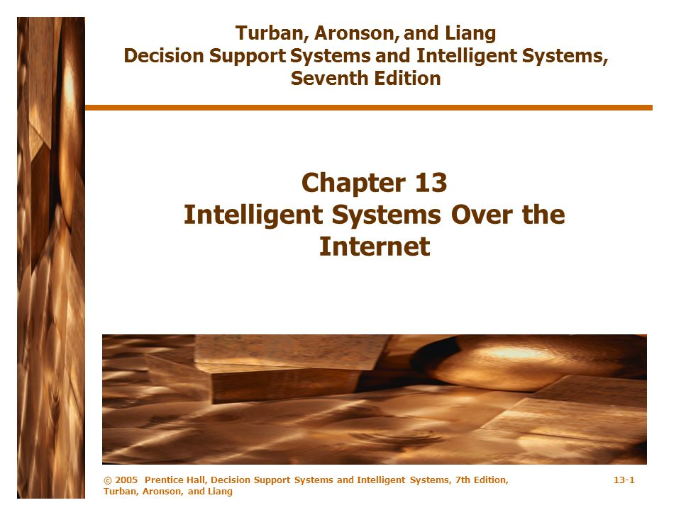 Chapter 13 Intelligent Systems Over the Internet