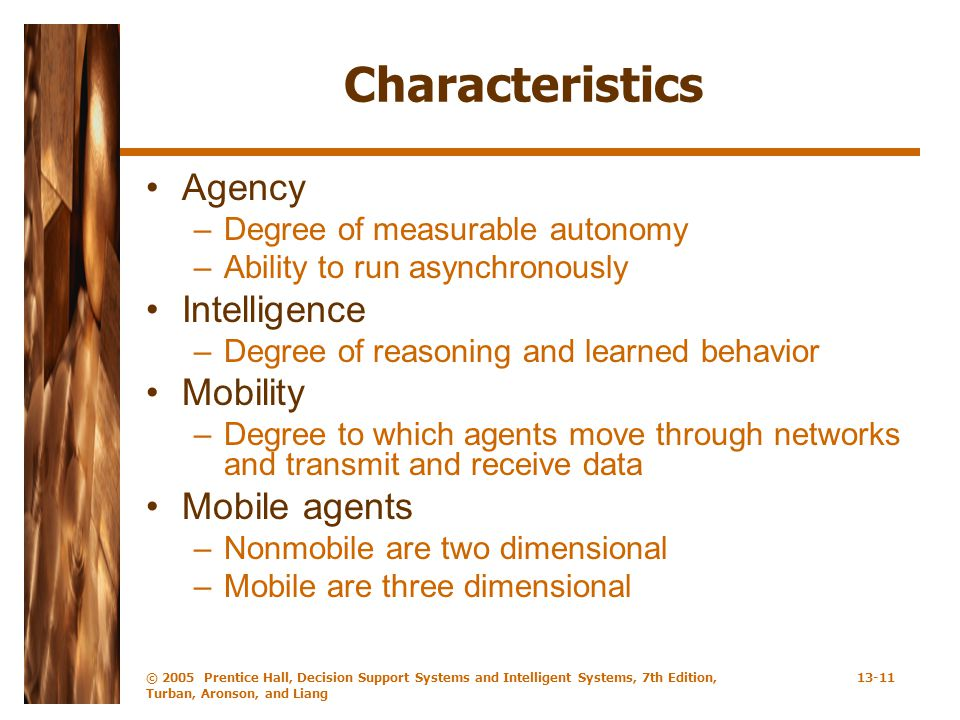 Characteristics Agency Intelligence Mobility Mobile agents