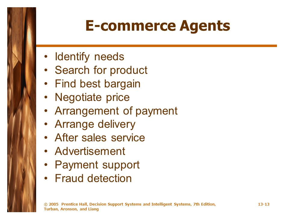 E-commerce Agents Identify needs Search for product Find best bargain