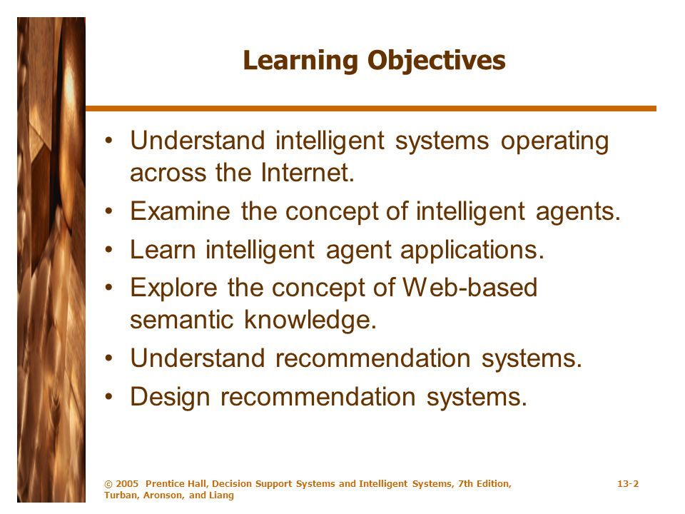 Understand intelligent systems operating across the Internet.