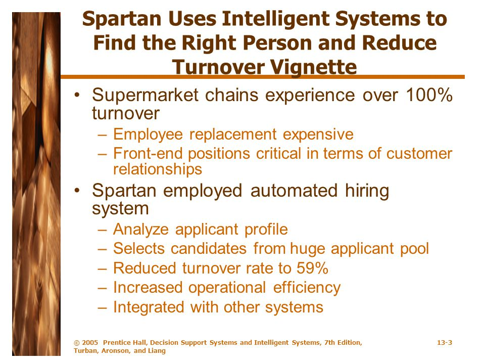 Spartan Uses Intelligent Systems to Find the Right Person and Reduce Turnover Vignette