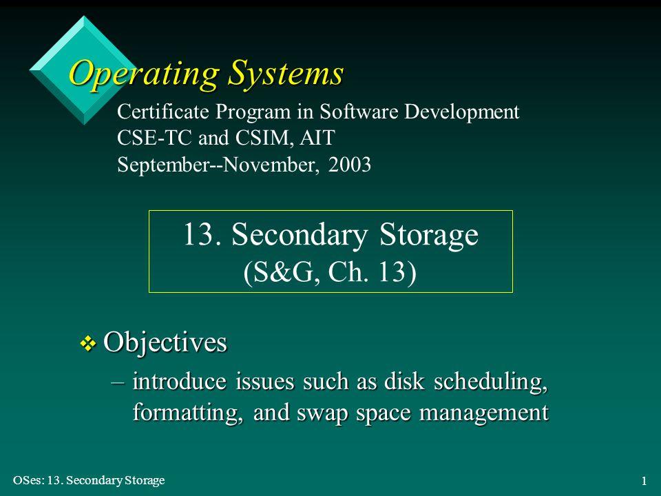 13. Secondary Storage (S&G, Ch. 13)