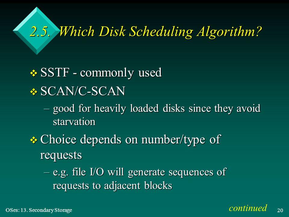 2.5. Which Disk Scheduling Algorithm