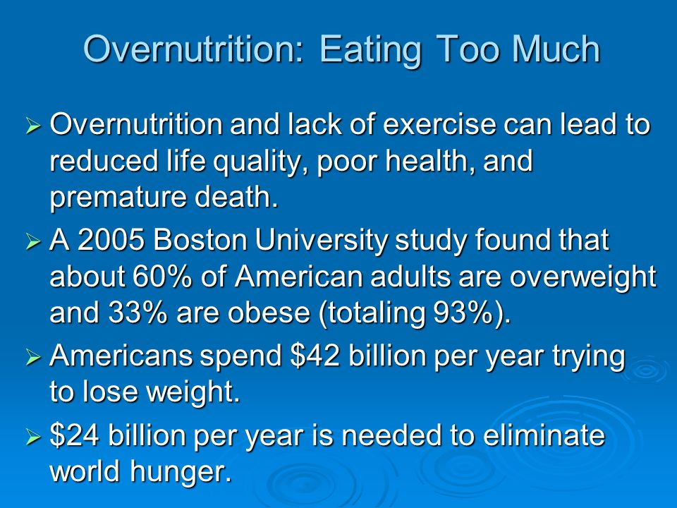 Overnutrition: Eating Too Much