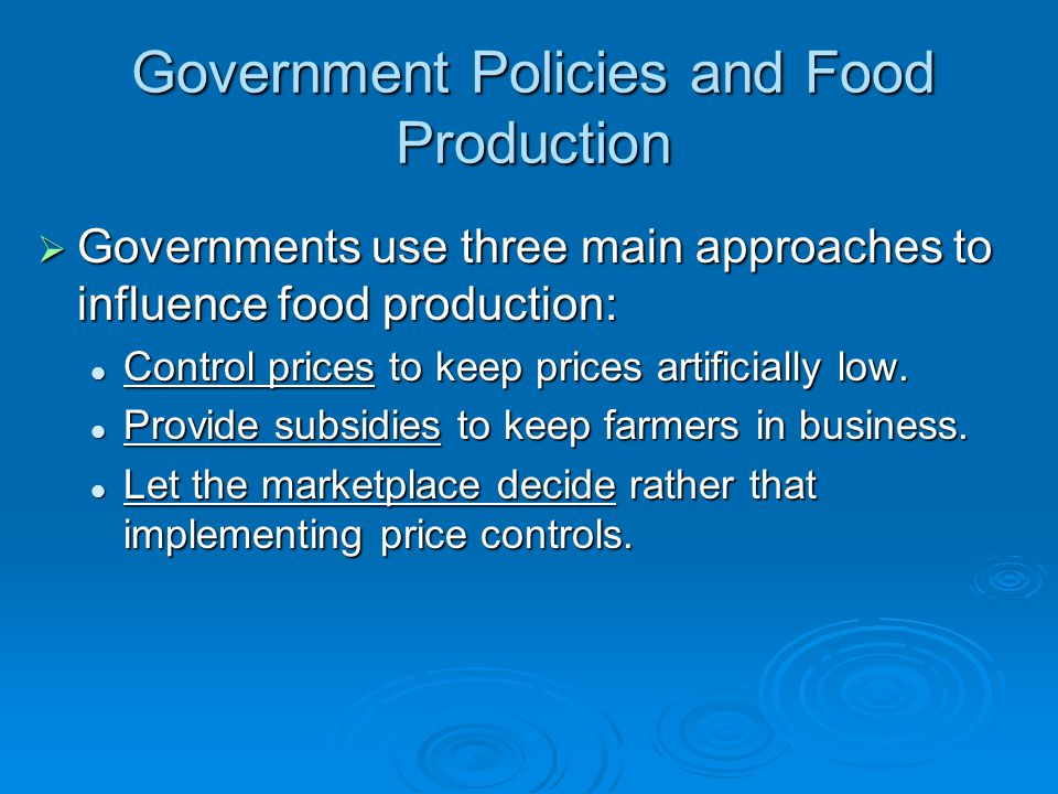 Government Policies and Food Production