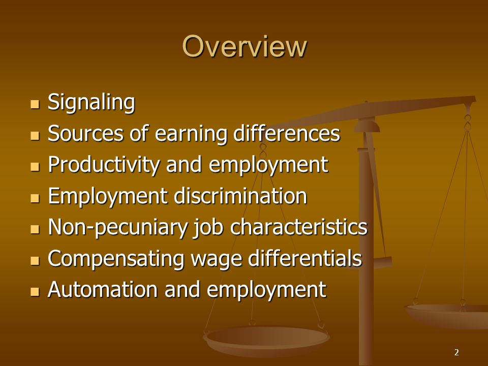 Overview Signaling Sources of earning differences