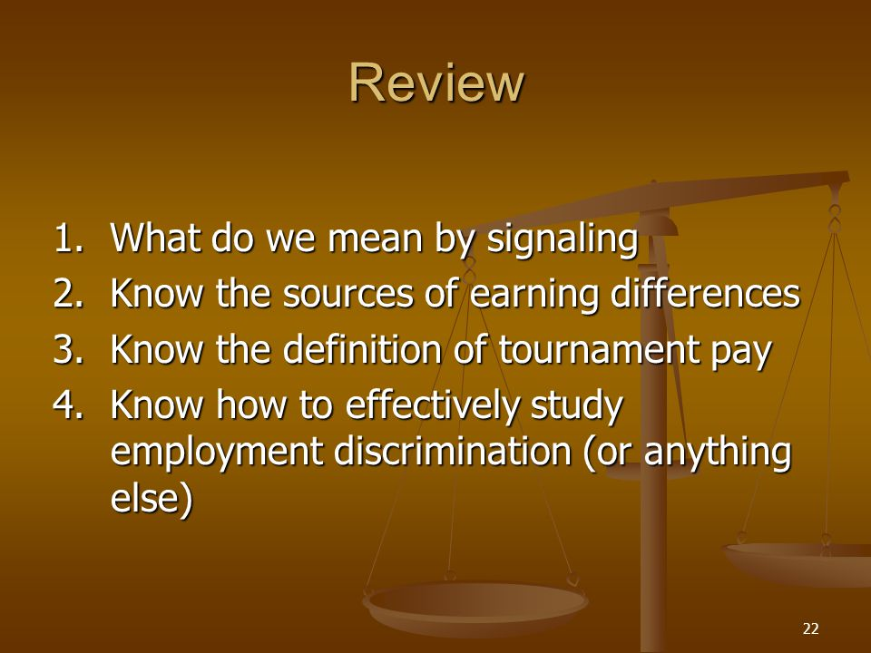 Review 1. What do we mean by signaling