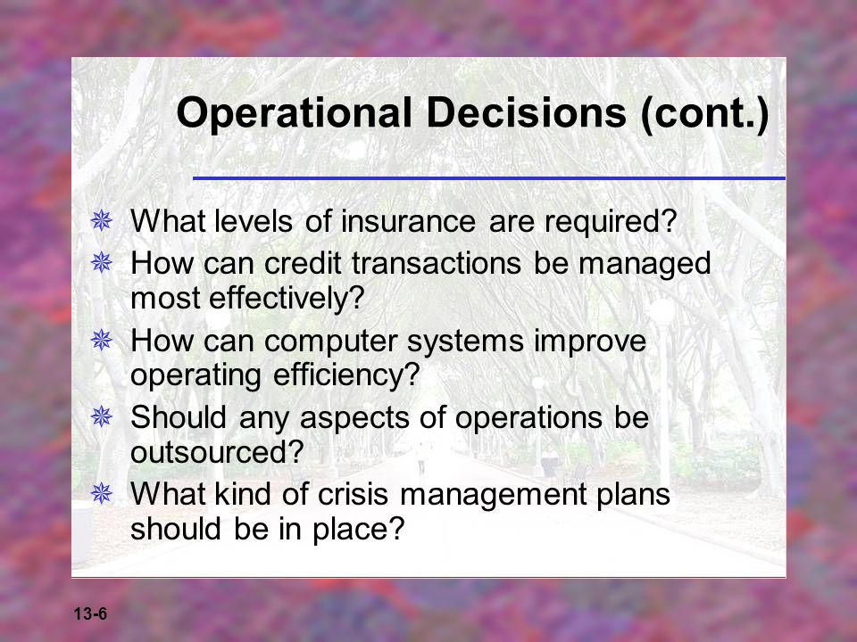 Operational Decisions (cont.)