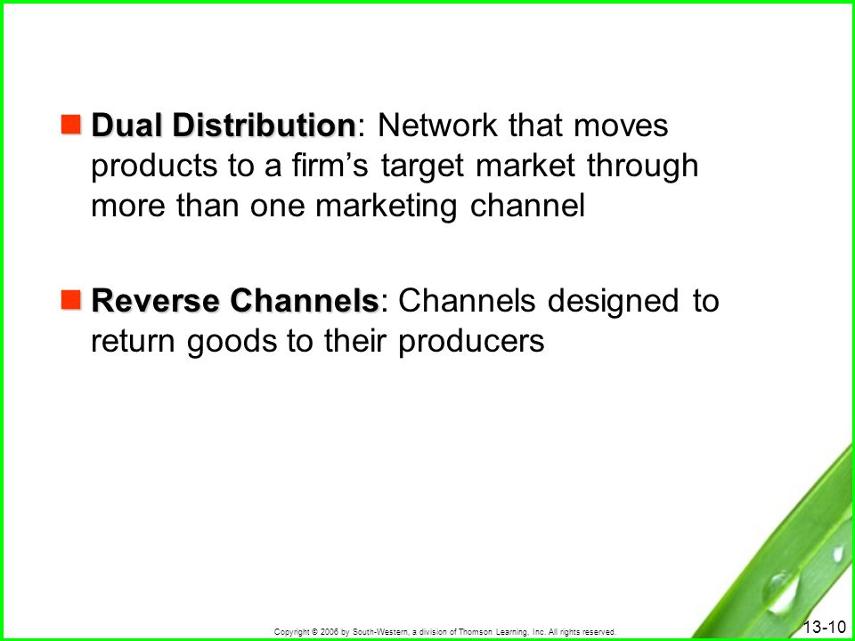 Dual Distribution: Network that moves products to a firm's target market through more than one marketing channel