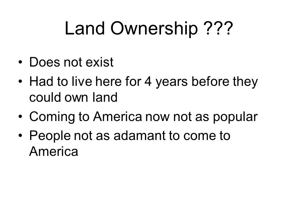 Land Ownership Does not exist