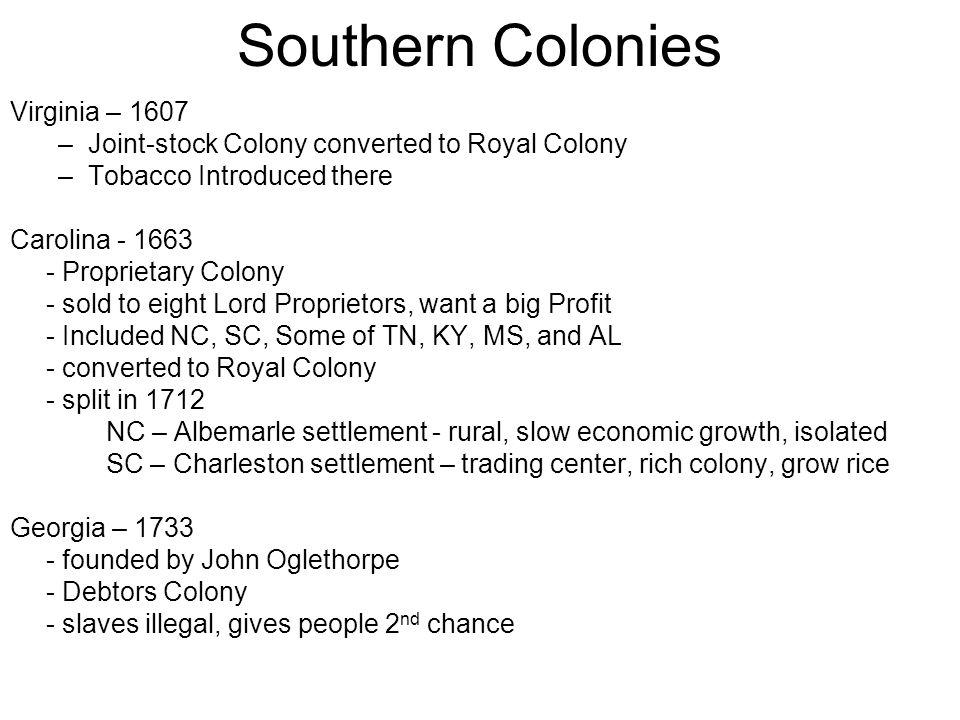 Southern Colonies Virginia – 1607