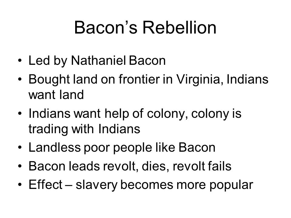 Bacon's Rebellion Led by Nathaniel Bacon