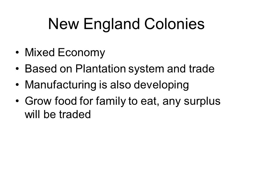 New England Colonies Mixed Economy