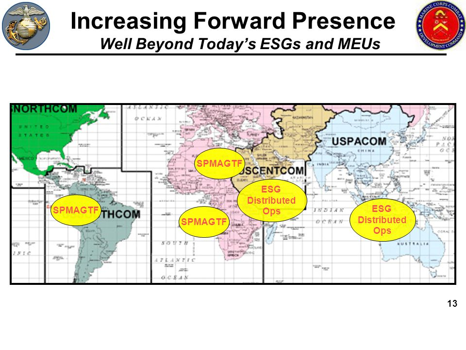 Increasing Forward Presence Well Beyond Today's ESGs and MEUs