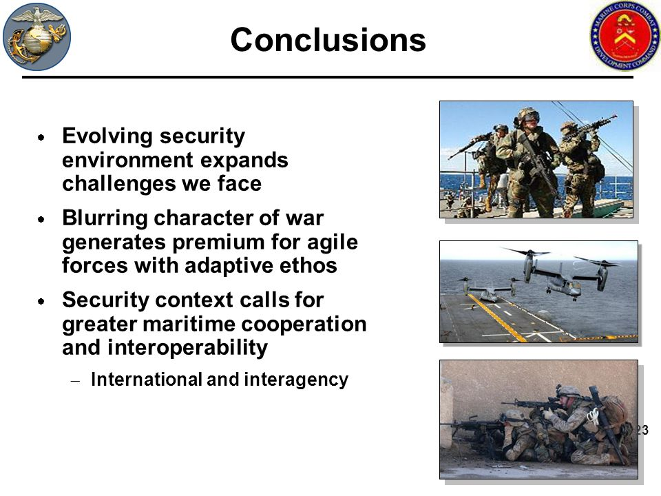 Conclusions Evolving security environment expands challenges we face