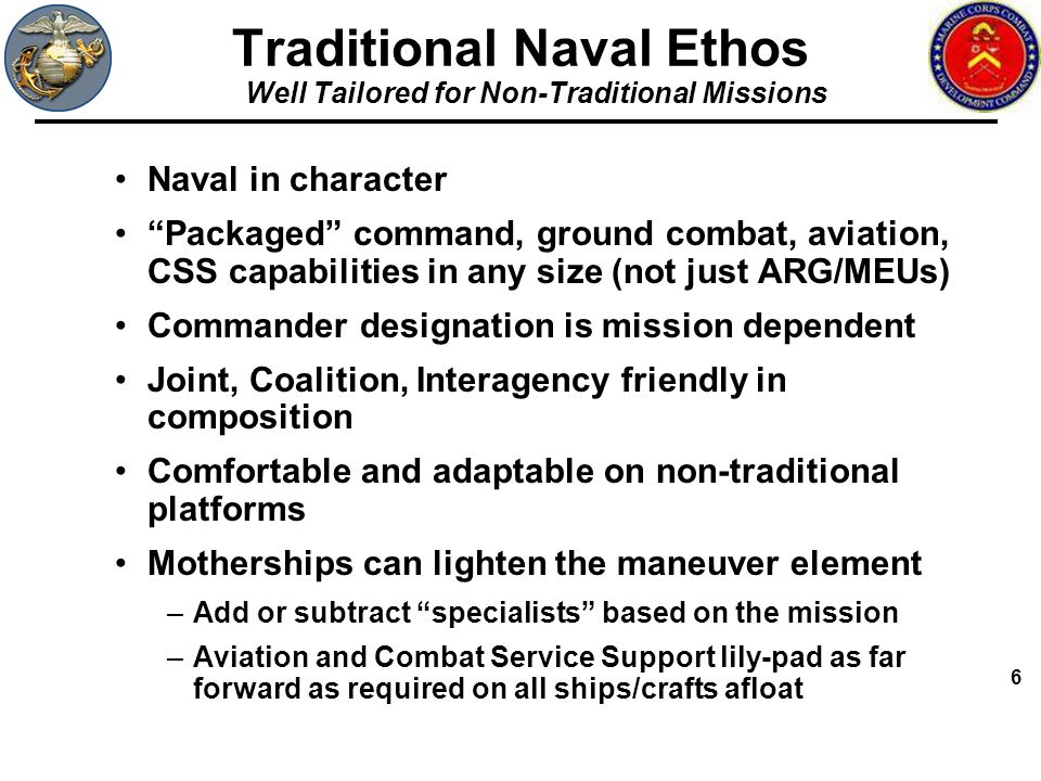 Traditional Naval Ethos Well Tailored for Non-Traditional Missions