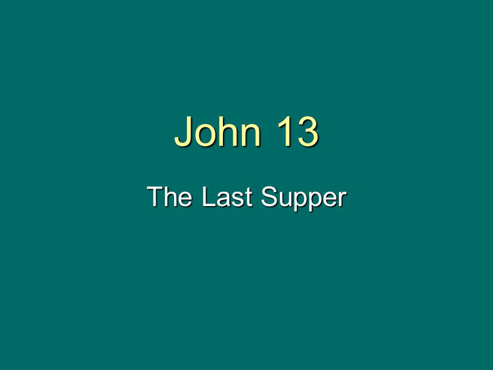 John 13 The Last Supper