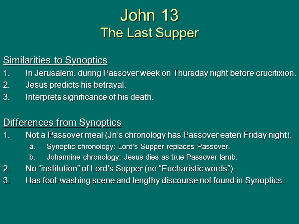 John 13 the last supper ppt video online download for Difference between dinner supper