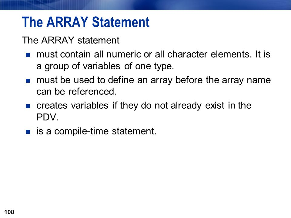 The ARRAY Statement The ARRAY statement