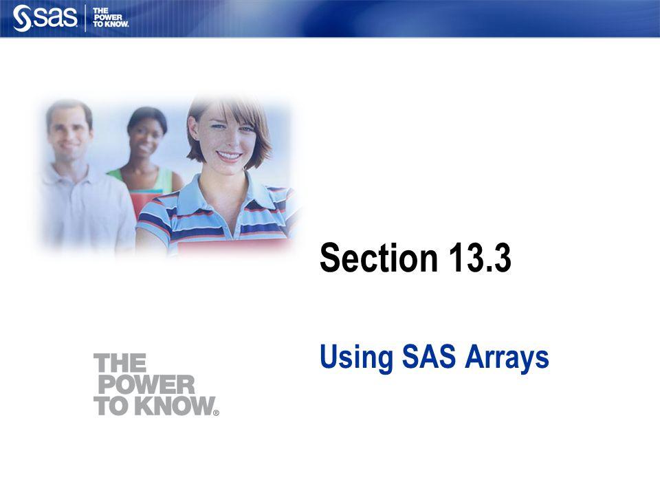 Section 13.3 Using SAS Arrays