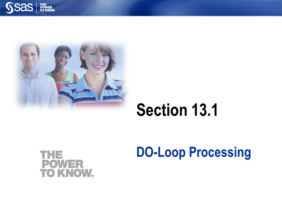 Section 13.1 DO-Loop Processing