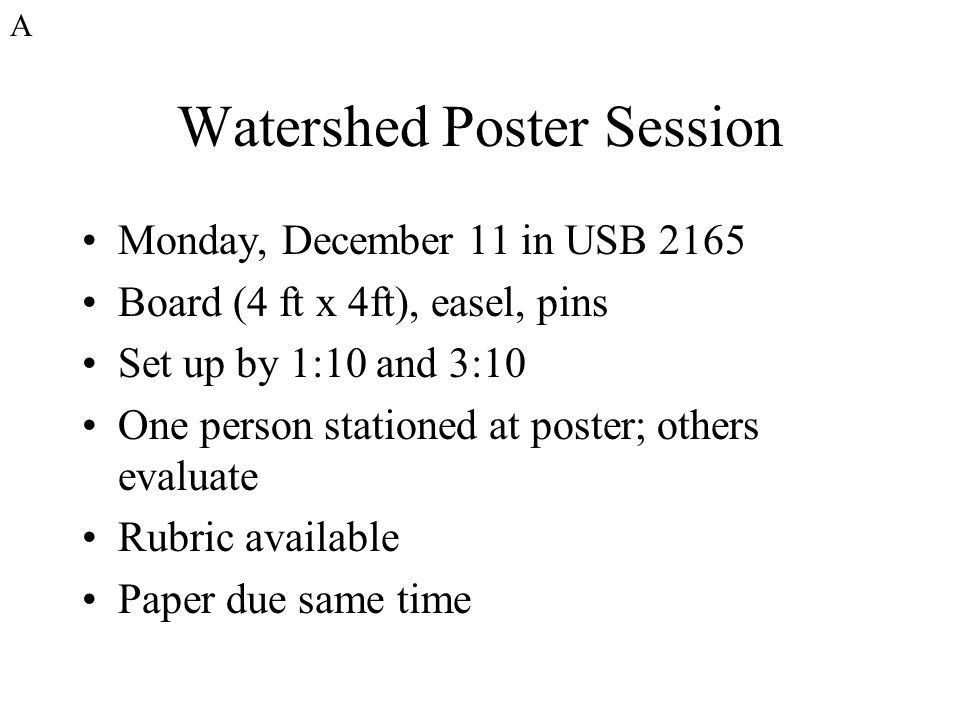 Watershed Poster Session