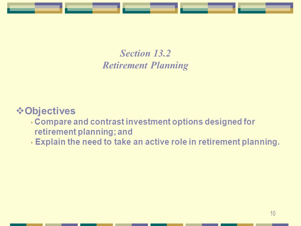 Section 13.2 Retirement Planning