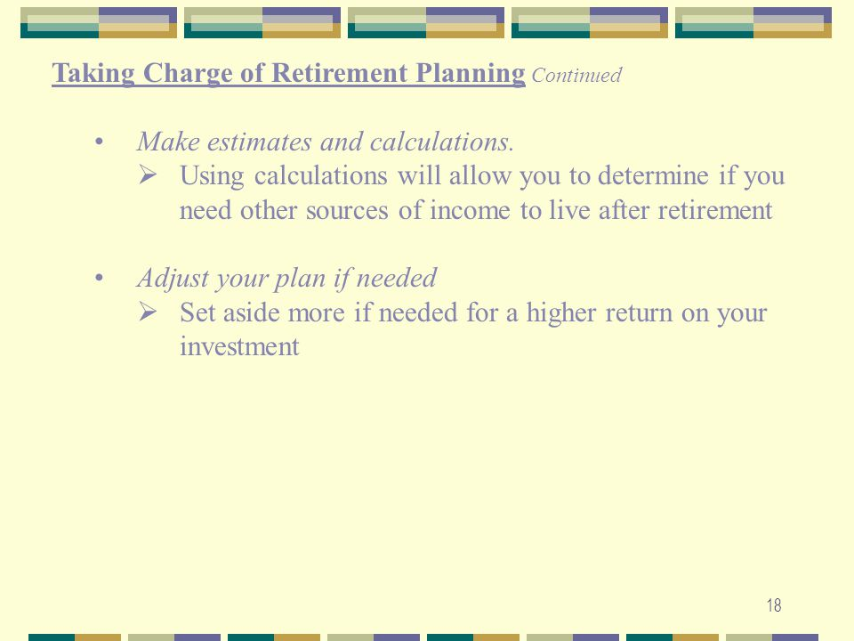 Taking Charge of Retirement Planning Continued
