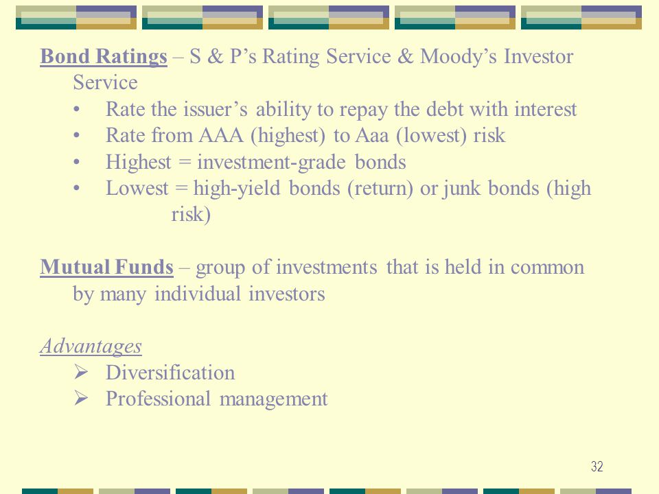 Bond Ratings – S & P's Rating Service & Moody's Investor Service