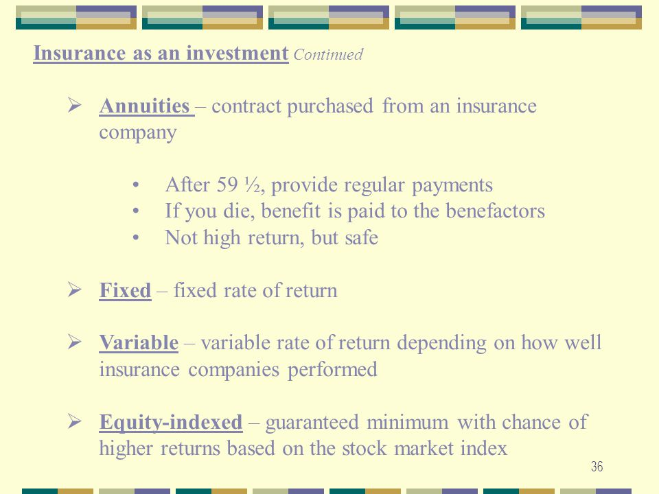 Insurance as an investment Continued