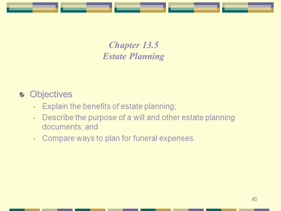 Chapter 13.5 Estate Planning