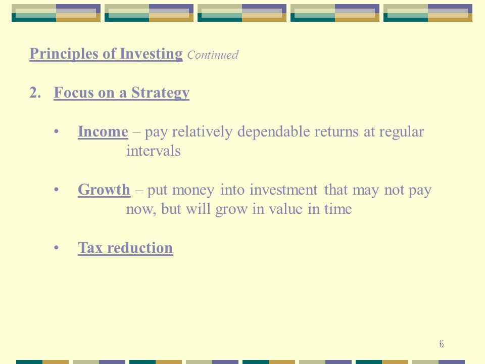 Principles of Investing Continued