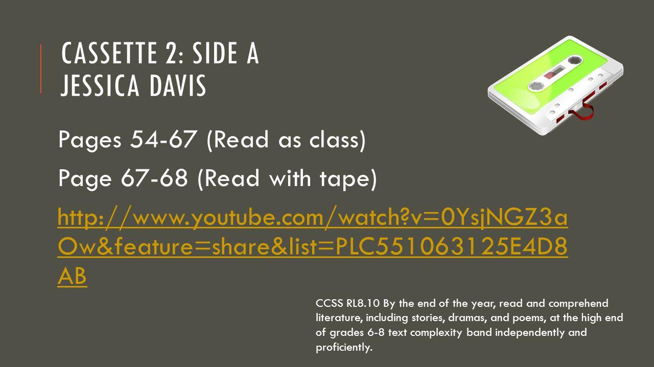 Cassette 2: Side A Jessica Davis
