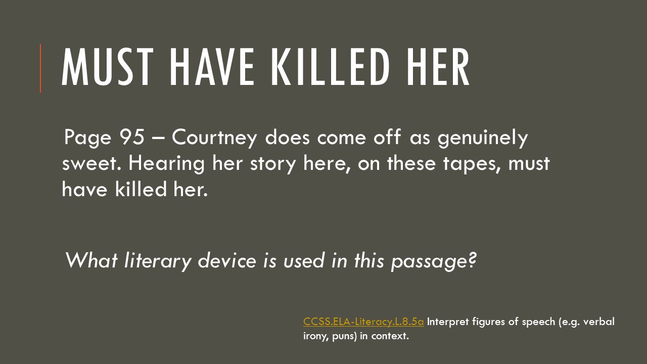 Must have Killed Her Page 95 – Courtney does come off as genuinely sweet. Hearing her story here, on these tapes, must have killed her.