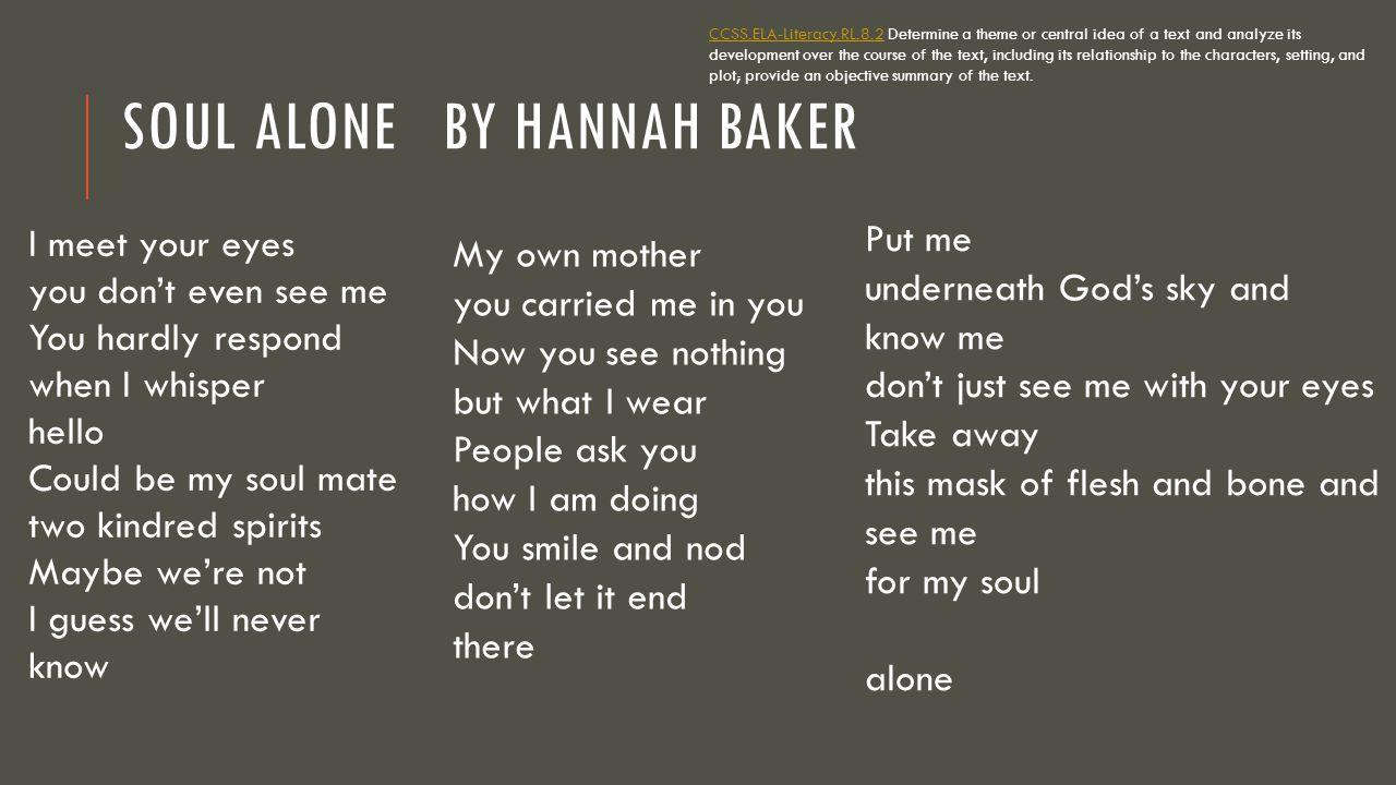 Soul Alone By Hannah Baker